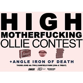 High Motherfucking Ollie Contest