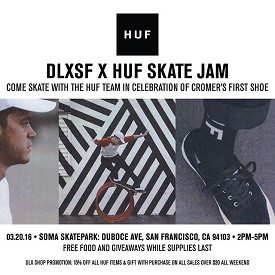 HUF x DLXSF Demo at SOMA